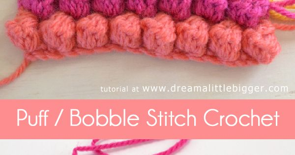 The puff or bobble crochet stitch is as simple as single and