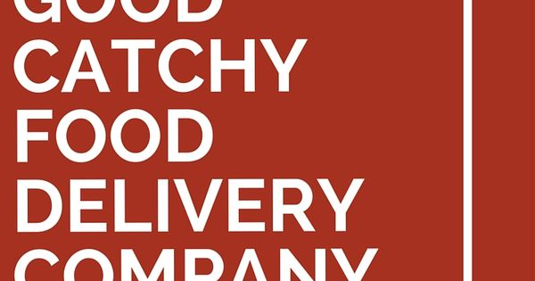 Good Company Slogans For Food