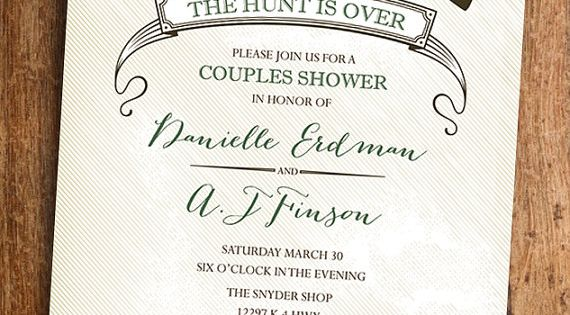 the hunt is over  invitation idea couples bridal shower pinterest invitation ideas couple