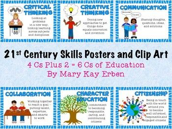 21st Century Skills Posters And Clip Art 4 Cs Plus 2 6 Cs Of Education 21st Century Skills 21st Century Teaching 21st Century Learning