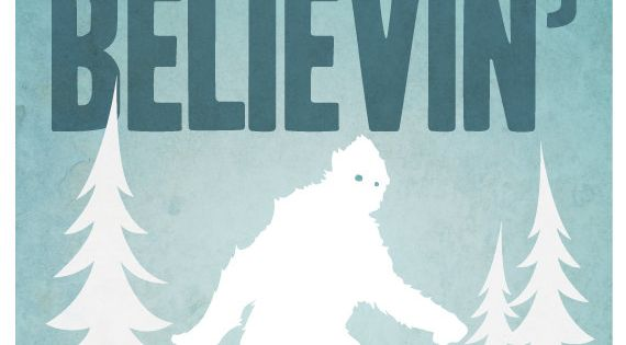 Dont stop believin Big Foot - 11x14 Print yetti blue green white