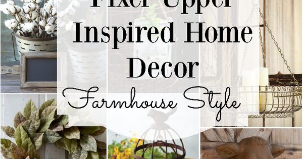 Farmhouse Style Home Decor Inspired By Fixer Upper Everything You Need To Add A Little