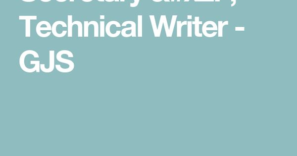 Secretary / Technical Writer - GJS Saudi Arabia Jobs Pinterest