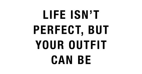 Life isnu0026#39;t perfect but your outfit can be | www.ginatricot.com | #ginatricot | #quote | Quotes ...