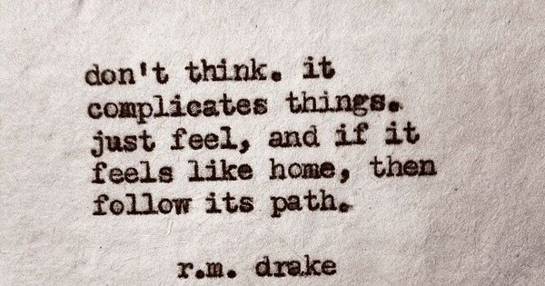 R. M. Drake - this is absolutely how I want to live