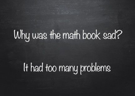 Pin By Michael Smith On Math Ideas Funny Jokes For Kids Jokes For Kids Corny Jokes
