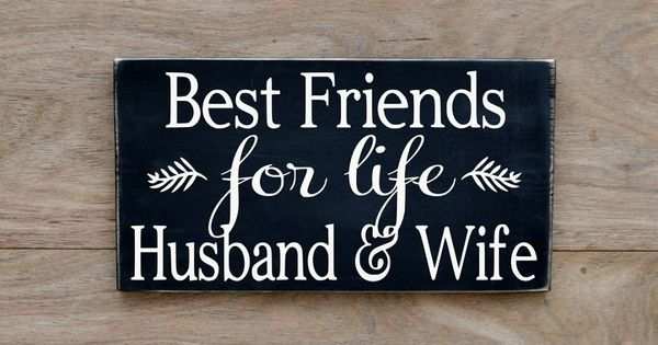 Rustic Wedding Sign Love Quotes Best Friends For Life