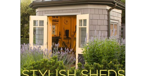 Garden Shed Ideas | Buy! Stylish Sheds and Elegant Hideaways: Big Ideas
