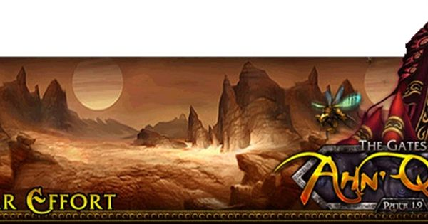 The Gates Of Ahn Qiraj Elysium Patch 1 9 Is Coming Thinking Of You Elysium Stuff To Do