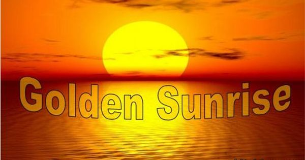 Golden Sunrise Is A Special Switchword Which Is Channeled By Divine For Betterment If You Have Not Used Golden Sunrise Yet Sunrise Switch Words Manifestation