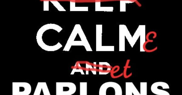 Eng Keep calm and let's speak French quotes, citations, pixword,