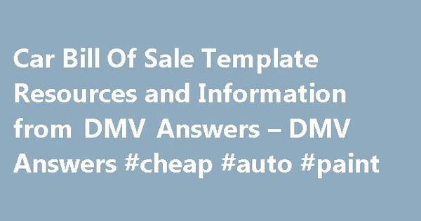 Car Bill Of Sale Template Resources and Information from DMV - dmv bill of sale