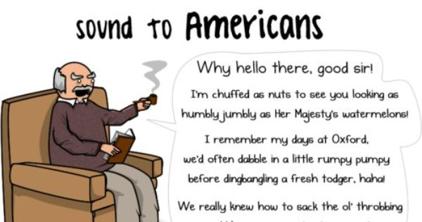 Oh How I Love British People Funny Memes American Accent British Accent