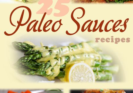 The sauce is the boss! And, a good paleo sauce can make