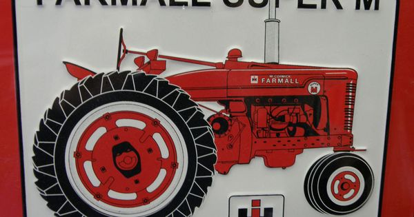 McCORMICK FARMALL SUPER M TRACTOR SOLD HERE NEW METAL SIGN