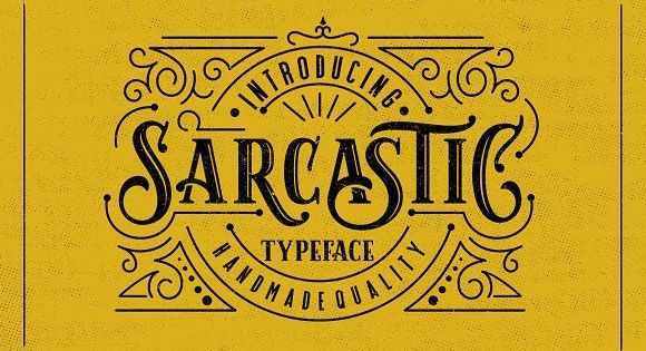 Sarcastic is a font display is made by hand, inspired by classic posters.
