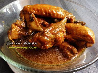 Resep Semur Ayam Resep Resep Masakan Masakan