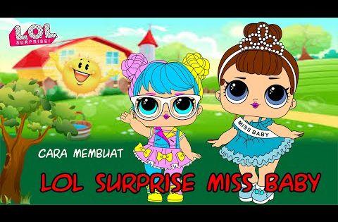 Cara Membuat Lol Surprise Miss Baby Youtube Kartun Kartun Lucu Lol