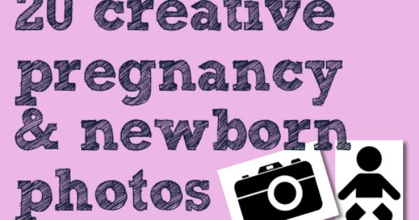 photography ideas for pregnancy and newborn photos... some of these are TOO