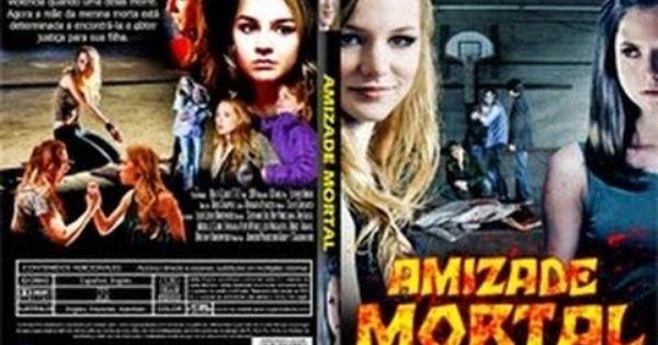 Filme Amizade Mortal Dublado Completo 2015 Youtube Filmes