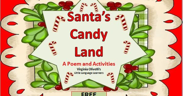 ESL Resources: Christmas Candy Land -Poem And Activities