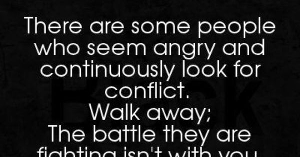 This is true... and i am learning to walk away, to apologize