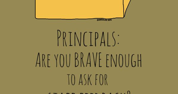 principals  are you brave enough to ask for staff feedback