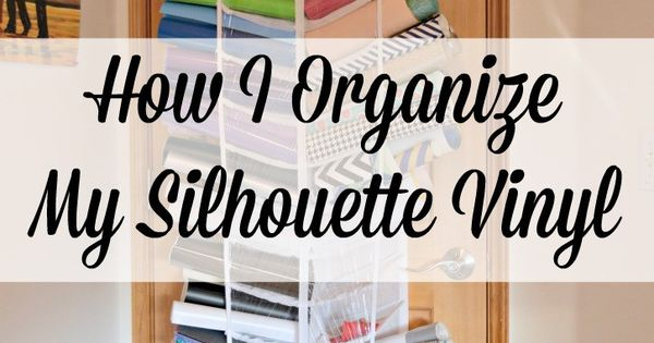 How I Organize My Silhouette Cameo Vinyl Silhouette