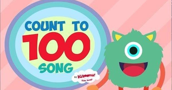 Count To 100 Song For Kindergarten Numbers 1 100 Dance Song For