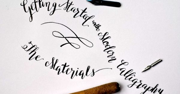 Getting started with modern calligraphy the materials