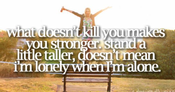What Doesn T Kill You Makes You Stronger Meaning