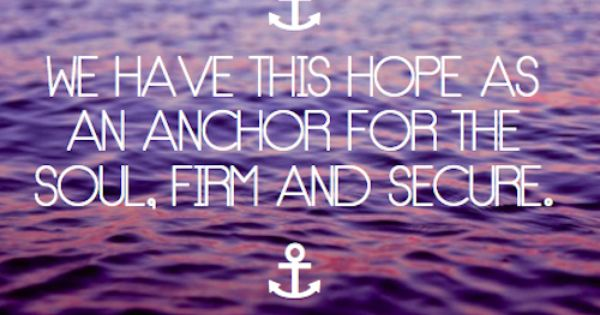The Lord is my Anchor!