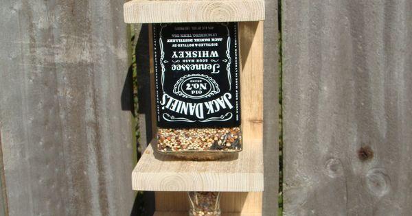 Jack Daniels Whiskey Bottle Bird Feeder. Makayla Jennings Oei. And this!