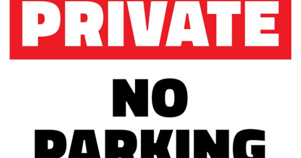 Free private no parking printable sign template free for No parking signs template