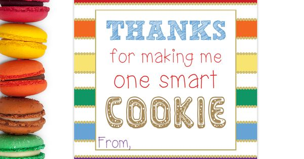 Teacher Appreciation Thanks For Making Me One Smart Cookie Teacher