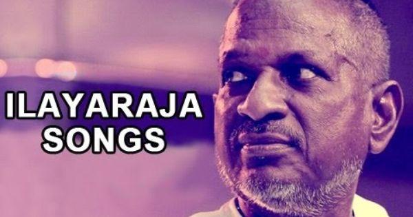 Ilayaraja Tamil Songs Jukebox Best Hits Collection Vol 2 With Images Tamil Songs Lyrics Tamil Video Songs Songs