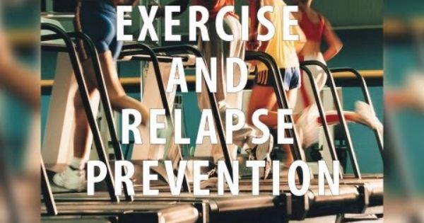 Relapse prevention, Relapse and Exercise on Pinterest