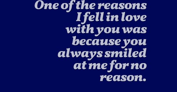 Because You Loved Me Quotes: One Of The Reasons I Fell In Love With You Was Because You