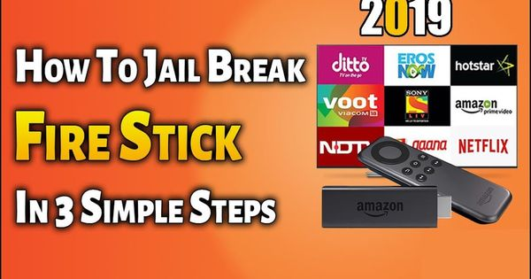 How To Jailbreak Amazon Firestick Tv 4k 2019 To Install Kodi Best