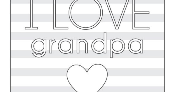 I love grandpa free printable from carters for for Fathers day coloring pages for grandpa