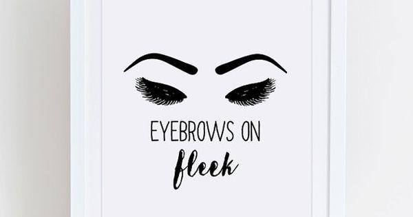 Eyebrows On Fleek Beauty Printable Beauty Room Decor Eyelash Print Makeup Printable Eye