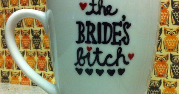 Brides Bitch Maid of Honor coffee mug - wedding gift- maid of