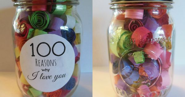 100 Reasons Why I Love You Jar Crafts Amp Diy Pinterest