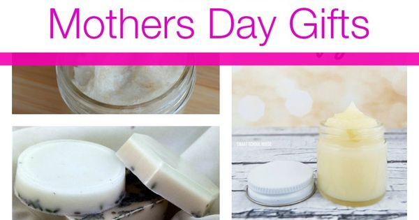 Homemade Mothers Day Gifts Homemade Mom And Good Ideas