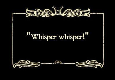Http Img Photobucket Com Albums V642 Shakespeares Sister Shakes6 Whisper Jpg Silent Film Silent Movie Movie Card
