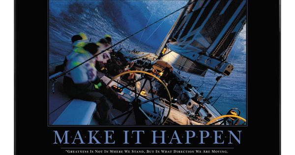 Make It Happen Motivational Poster | Office | Pinterest | Products ...