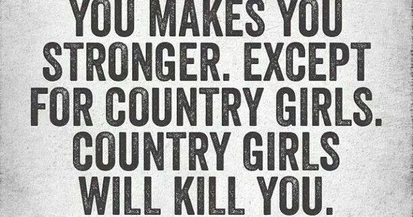 Country Girl Quotes About Life: Life Of A Country Girl