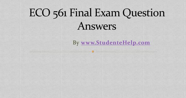 uop eco 561 mba exam questions Here is the best resource for homework help with mba eco 561 : economics at university of phoenix find mbaeco 561 study guides, notes, and practice tests.