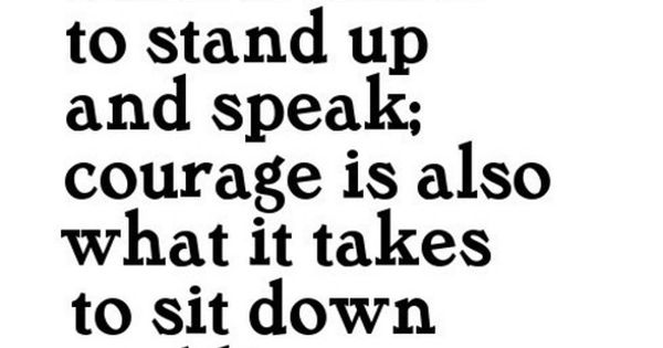 Winston always said it best; Courage wisdom quote
