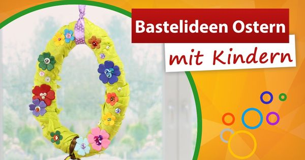 bastelideen ostern mit kindern osterdekoration basteln trendmarkt24 bastelvideo. Black Bedroom Furniture Sets. Home Design Ideas